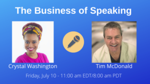 Crystal Washington and Tim McDonald with the date and time for the Business of Speaking Show