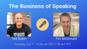 Image of Ted Rubin and Tim McDonald for The Business of Speaking Show