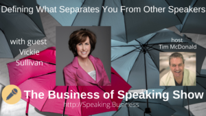 Defining What Separates You From Other Speakers Show Image