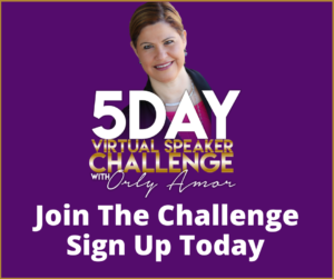 5 Day Virtual Speaker Challenge with Orly Amor