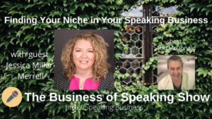 Background on vines with exposed portion of window. Finding your niche in your speaking business with Jessica Miller-Merrell on the Business of Speaking Show title card